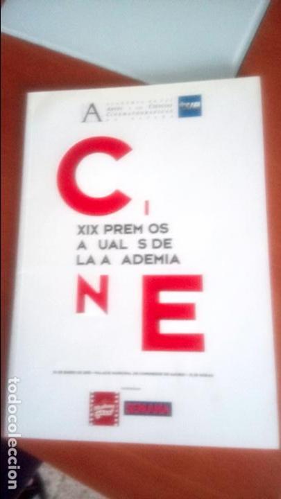 XIX PREMIOS DE LA ACADEMIA DE CINE ESPAÑOL (Cine - Revistas - Otros)