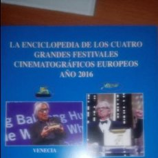 Cine: ENCICLOPEDIA FESTIVALES CINE EUROPEOS (..-2016). Lote 120540567