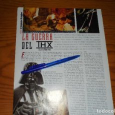 Cine: RECORTE DE PRENSA : LA GUERRA DE LAS GALAXIAS EN SISTEMA THX. FOTOGRAMAS, OCTUBRE 1995. Lote 122288851