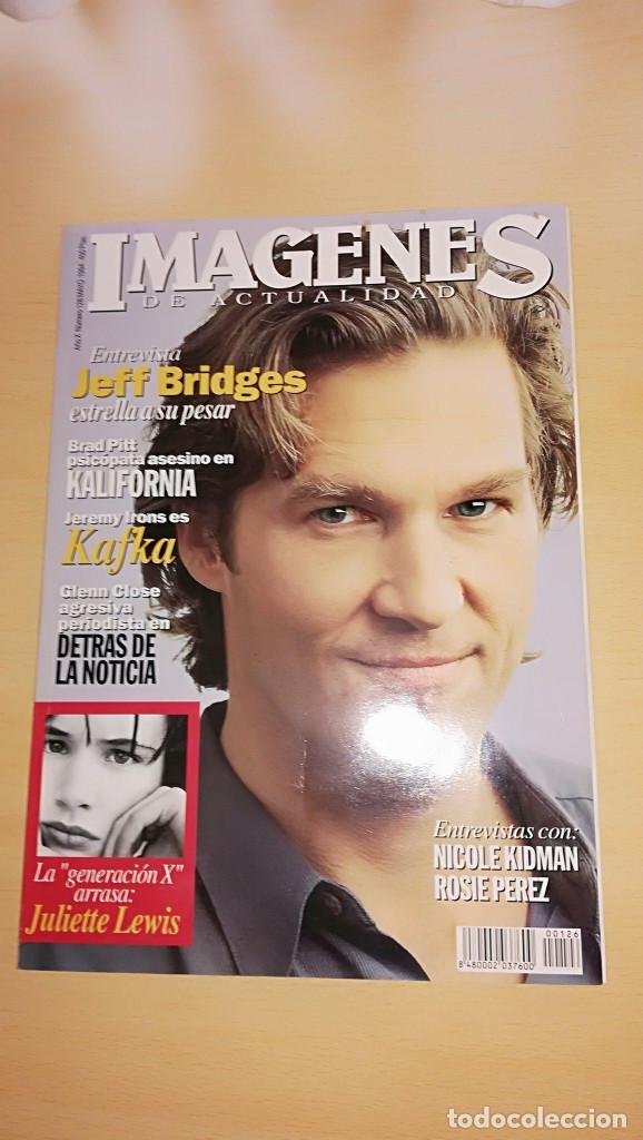 REVISTA IMAGENES DE ACTUALIDAD 126 (MAYO 1994) INDICE EN EL RESTO DE FOTOS (Cine - Revistas - Imágenes de la actualidad)