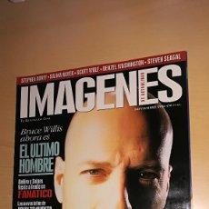 Cine: REVISTA IMAGENES DE ACTUALIDAD 153 (NOVIEMBRE 1996) INDICE EN EL RESTO DE FOTOS BRUCE WILLIS. Lote 122303823
