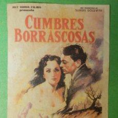 Cine: REPRODUCCIÓN - FOLLETO - CINE - PELÍCULA - FILM - LARGOMETRAJE - CUMBRES BORRASCOSAS. Lote 122311415