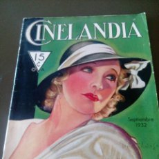 Cine: CINELANDIA - SEPTIEMBRE 1932 - BUEN ESTADO . Lote 126172279