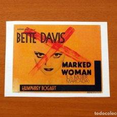 Cinema: MARKED WOMAN, LA MUJER MARCADA - AÑO 1937 - BETTE DAVIS, HUMPHREY BOGART, LOLA LANE, ISABEL JEWELL. Lote 126360183