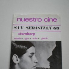 Cine: NUESTRO CINE Nº 87 - SAN SEBASTIAN 69 - REVISTA DE CINE 1969 // STENBERG ARANDA EGEA ERICE GUERIN. Lote 128040927