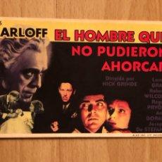 Cine: PROGRAMA CARTÓN FACSÍMIL CINE TERROR BORIS KARLOFF EL HOMBRE QUE NO PUDIERON AHORCAR. Lote 128678882