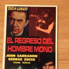 Cine: PROGRAMA CARTÓN FACSÍMIL CINE TERROR BELA LUGOSI EL RETORNO DEL HOMBRE MONO. Lote 128678923