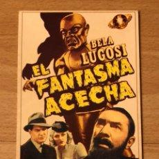 Cine: PROGRAMA CARTÓN FACSÍMIL CINE TERROR BELA LUGOSI.EL FANTASMA ACECHA. Lote 128678936