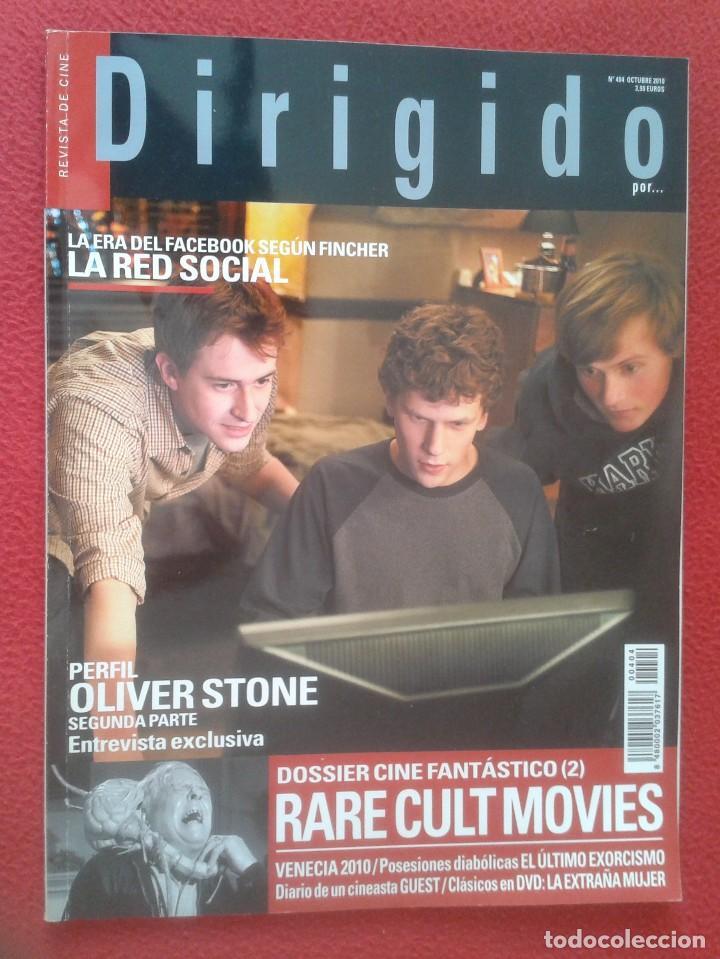 REVISTA DE CINE MAGAZINE DIRIGIDO POR Nº 404 OCT. 2010 LA RED SOCIAL OLIVER STONE RARE CULT MOVIES.. (Cine - Revistas - Dirigido por)