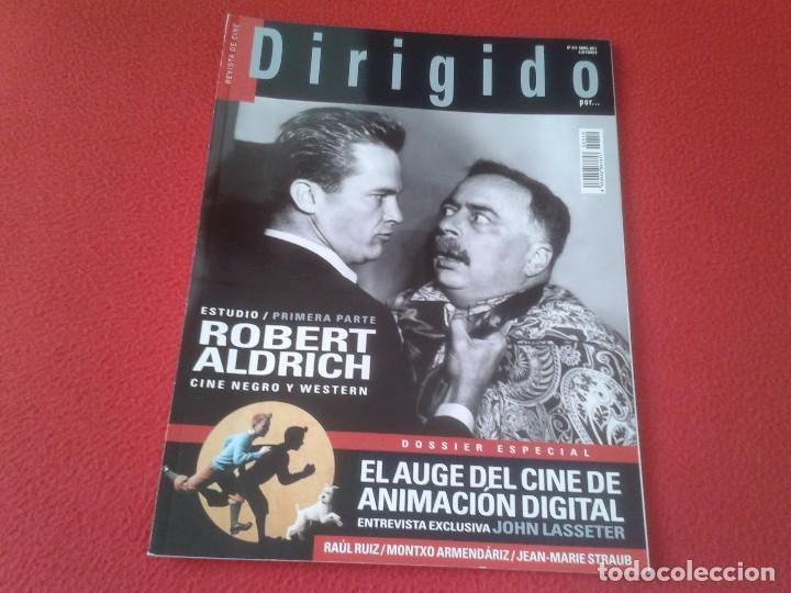 REVISTA DE CINE MAGAZINE DIRIGIDO POR Nº 410 ABRIL 2011 CINE NEGRO Y WESTERN ROBERT ALDRICH.... VER (Cine - Revistas - Dirigido por)