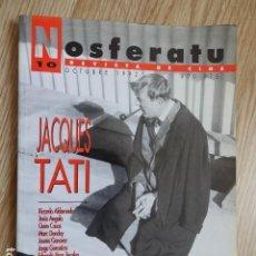 Cine: NOSFERATU Nº 10 OCTUBRE 1992 JACQUES TATI REVISTA DE CINE. Lote 129435099