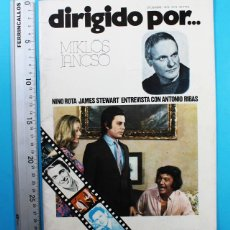 Cine: DIRIGIDO POR... MIKLOS JANCSO Nº 8 DIC 1973, NINO ROTA JAMES STEWART ANTONIO RIBAS, 29 X 22 CM. Lote 130096783