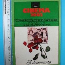 Cinema: REVISTA CINEMA 2002 Nº 21 NOV 1976, CONVCERSACION LUIS GARCIA BERLANGA, PHOTOKINA 76, EL DESENCANTO. Lote 130098343
