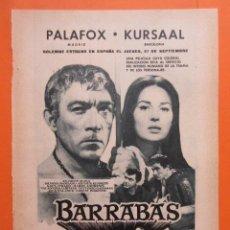 Cine: PUBLICIDAD 1962 - COLECCIÓN CINE - BARRABAS ANTHONY QUINN SILVANA MANGANO PALAFOZ KURSAAL. Lote 133791523