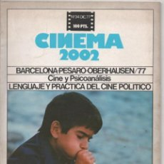 Cine: REVISTA CINEMA 2002 Nº 34 DICIEMBRE 1977 CINE Y PSICOANÁLISIS LENGUAJE Y PRÁCTICA DEL CINE POLÍTICO. Lote 132680570