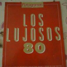 Cine: REVISTA. FOTOGRAMAS LOS LUJOSOS 80. LAS PELÍCULAS, SEX SYMBOLS, MITOS, MUSCULOS. VER LAS FOTOS.. Lote 133051050