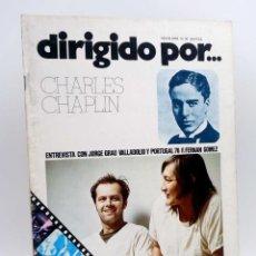 Cine: REVISTA DE CINE DIRIGIDO POR… 33. CHARLES CHAPLIN / JORGE GRAU / VALLADOLID Y PORTUGAL (VVAA), 1976. Lote 143398509