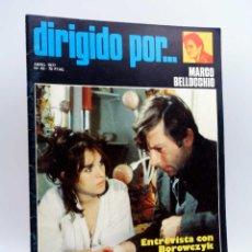 Cine: REVISTA DE CINE DIRIGIDO POR… 43. MARCO BELLOCCHIO / BOROWCZYK / CUKOR / LA REFORMA (VVAA), 1977. Lote 133229550