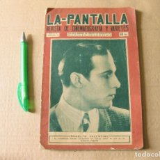 Cine: LA PANTALLA. REVISTA DE CINEMATOGRAFÍA Y VARIETES. AÑO I. Nº 1. SEPTIEMBRE 1926. RODOLFO VALENTINO.. Lote 133660262