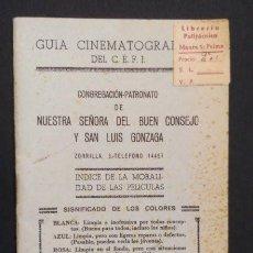Cine: INDICE DE MORALIDAD DE LAS PELICULAS - GUIA CINEMATOGRÁFICA DEL C. E. F. I.. Lote 134009714