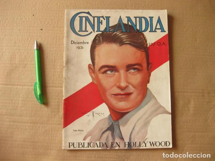 REVISTA CINELANDIA. DICIEMBRE DE 1931. (Cine - Revistas - Cinelandia)