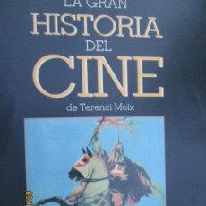 Cine: LA GRAN HISTORIA DEL CINE - TERENCI MOIX - CAPÍTULO 12. Lote 134286274