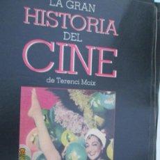 Cine: LA GRAN HISTORIA DEL CINE - TERENCI MOIX - CAPÍTULO 15. Lote 134301450