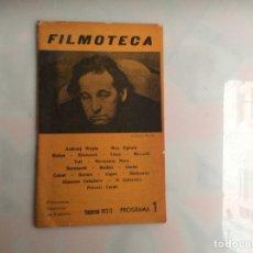 Cine: FILMOTECA. - TEMPORADA 1972-73 PROGRAMA 1. Lote 135666483