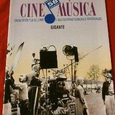Cine: CINE MUSICA - GIGANTE (1993) FASCICULO Nº 58 BANDAS SONORAS DE GRANDES EXITOS DEL CINE. Lote 135667803