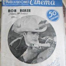 Cine: ANTIGUO LIBRITO PUBLICACIONES CINEMA - NUMERO 49 - BOB BAKER - LUCHADORES DEL OESTE. Lote 135760550