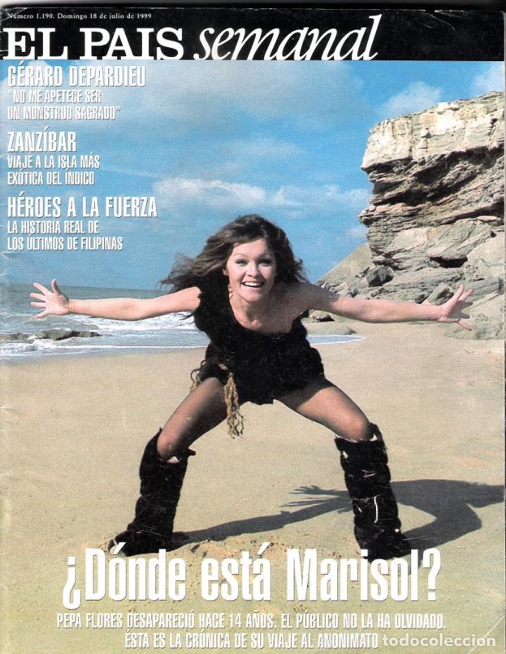 EL PAIS SEMANAL - JULIO 1999 - REPORTAJE INTERIOR DE MARISOL. (Cine - Revistas - Otros)