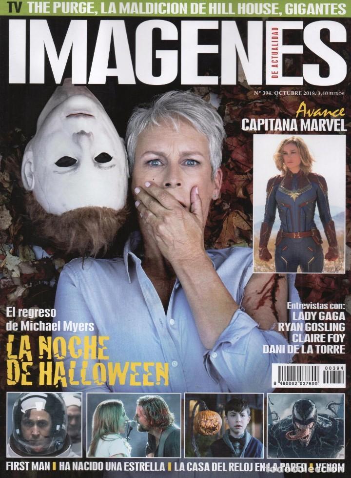 IMAGENES DE ACTUALIDAD N. 394 OCTUBRE 2018 - EN PORTADA: LA NOCHE DE HALLOWEEN (NUEVA) (Cine - Revistas - Imágenes de la actualidad)