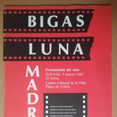Cinema: BIGAS LUNA MADRID CINE CICLO 1987. Lote 137110990
