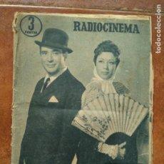 Cine: RADIO CINEMA. NUM 337. 1957 CARMEN MORELL PEPE BLANCO. Lote 137188038