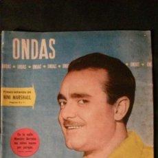 Cine: ONDAS Nº 140-1958-PEPE IGLESIAS EL ZORRO-NINI MARSHALL-PUBLICIDAD GALLINA BLANCA AVECREM POND´S. Lote 138070518