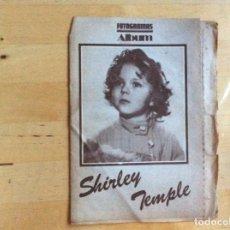 Cine: SHIRLEY TEMPLE ALBUM FOTOGRAMAS . Lote 138192178