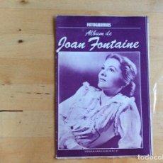 Cine: JOAN FONTAINE ALBUM FOTOGRAMAS . Lote 138207498