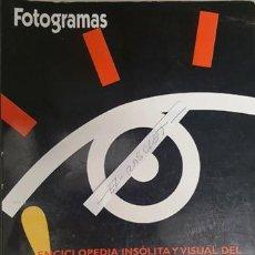 Cine: FOTOGRAMAS - ENCICLOPEDIA INSOLITA Y VISUAL DEL CINE - Nº 1 - . Lote 138560578