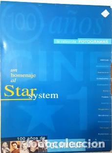 COLECCION FOTOGRAMAS - UN HOMENAJE AL STAR SYSTEM - 100 AÑOS DE GLAMOUR - (Cine - Revistas - Fotogramas)