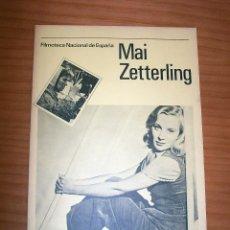 Cine: MAI ZETTERLING - FILMOTECA NACIONAL - AÑO 1979 - PERFECTO ESTADO. Lote 138710718