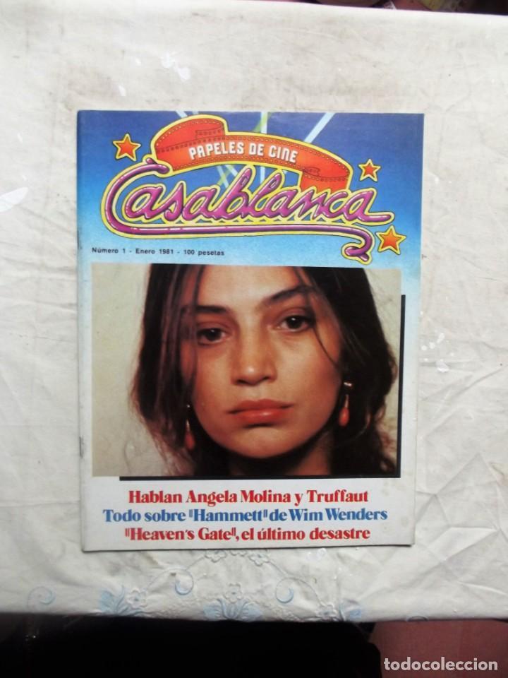 PAPELES DE CINE - CASABLANCA Nº 1 ENERO 1981 ANGELA MOLINA (Cine - Revistas - Papeles de cine)