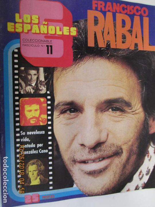 LOS ESPAÑOLES - COLECCIONABLE- FASCICULO Nº. 11 .FRANCISCO RABAL -14 DE DICIEMBRE DE 1972 . (Cine - Revistas - Papeles de cine)