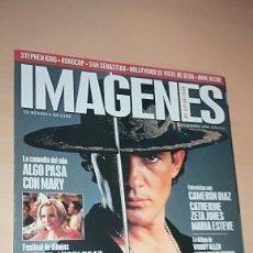 Cine: REVISTA IMAGENES DE ACTUALIDAD 175 (NOVIEMBRE 1998) BANDERAS EL ZORRO ALGO PASA CON MARY RONIN. Lote 138990446