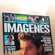 Cine: REVISTA IMAGENES DE ACTUALIDAD 189 (FEB 2000) INDICE EN FOTOS DICAPRIO DAMON MR. RIPLEY. Lote 139705682
