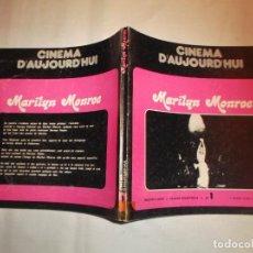 Cine: CINEMA D´AUJOURDHUI Nº 1, ESPECIAL MARILYN MONROE ,1975, 120 PAGINAS,71 FOTOS ,EN FRANCES. Lote 140244358