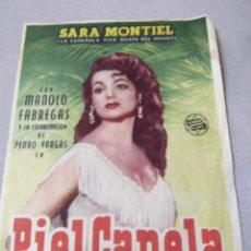 Cine: FOLLETO DE MANO PIEL CANELA. Lote 140921002