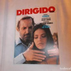 Cinema: DIRIGIDO POR Nº 93, MARCO FERRERI,OSCAR LADOIRE,LOS PAJARITOS, FERNANDO FERNAN GOMEZ. Lote 141752734