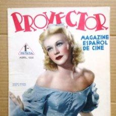 Cine: PROYECTOR. REVISTA DE CINE ESPAÑOL DE CINE. AÑO II, NÚM 6- ABRIL 1936.. Lote 142144558