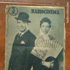 Cine: RADIO CINEMA. NUM 337. 1957 CARMEN MORELL PEPE BLANCO. Lote 144339630