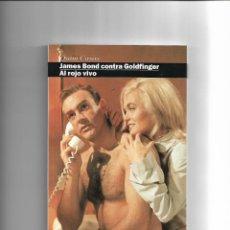 Cine: LIBROS DIRIGIDO, JAMES BOND CONTRA GOLDFINGER Y AL ROJO VIVO. QUIN CASAS. AÑO 1997.. Lote 144753766